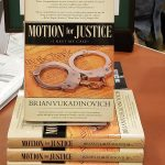 Motion For Justice By Brian Vukadinovich In Bookstores Now